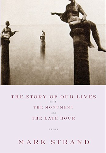 9780375709753: The Story of Our Lives, with the Monument and the Late Hour