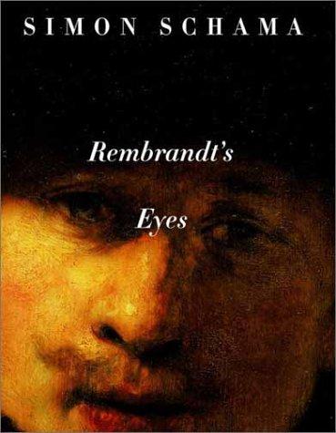 9780375709814: Rembrandt's Eyes