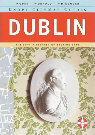 Knopf MapGuide: Dublin (Knopf Mapguides): Knopf Guides