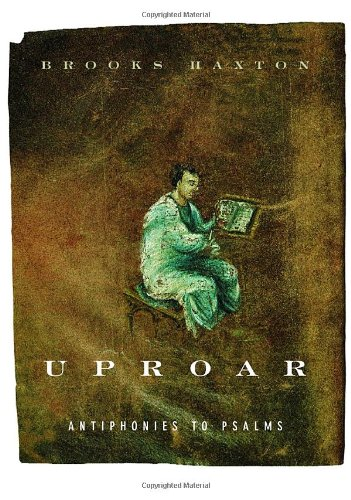 9780375710162: Uproar: Antiphonies to Psalms