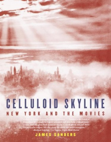 9780375710278: Celluloid Skyline: New York and the Movies