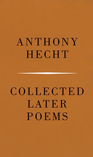 9780375710308: Collected Later Poems