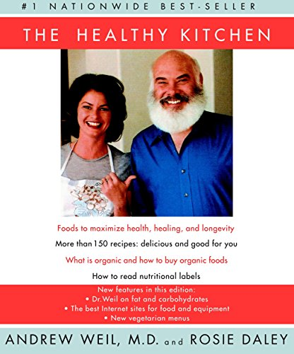 9780375710315: The Healthy Kitchen: Recipes for a Better Body, Life, and Spirit