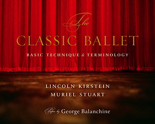 9780375710773: The Classic Ballet: Basic Technique and Terminology
