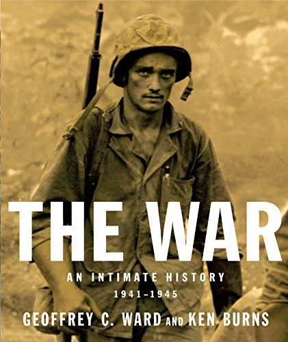 9780375711183: The War: An Intimate History, 1941-1945