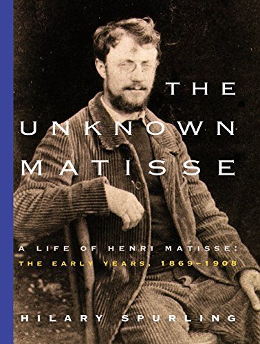 9780375711336: The Unknown Matisse: A Life of Henri Matisse : The Early Years, 1869-1908