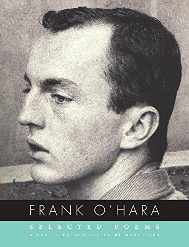 Frank O'Hara: Selected Poems: O'Hara, Professor Frank