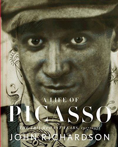A Life of Picasso: The Triumphant Years, 1917-1932 (Paperback): John Richardson
