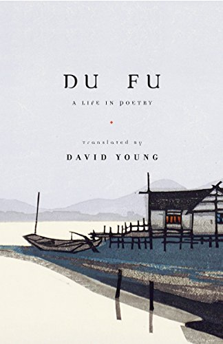 9780375711602: Du Fu: A Life in Poetry