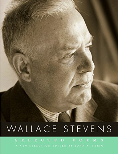 Selected Poems: Wallace Stevens; Editor-John