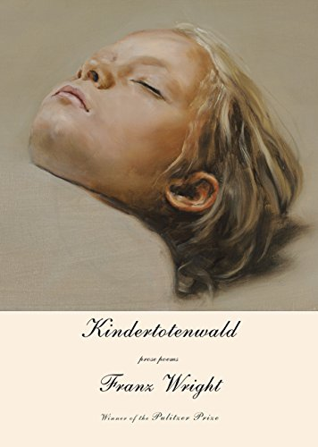 9780375711954: Kindertotenwald: Prose Poems