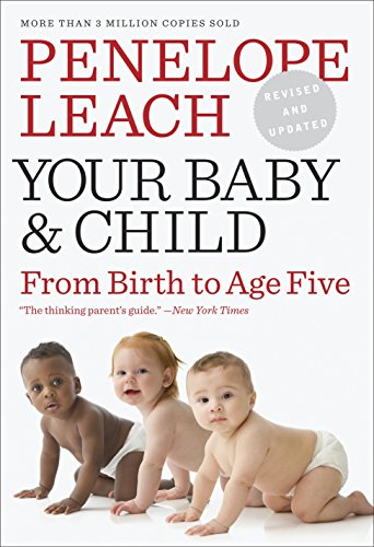 9780375712036: Your Baby and Child