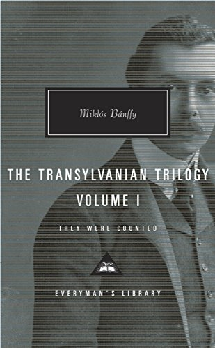 9780375712296: The Transylvanian Trilogy, Volume I: They Were Counted: 1 (Everyman's Library Contemporary Classics)