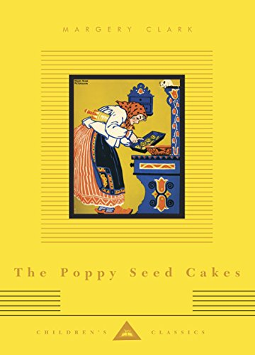 9780375712326: The Poppy Seed Cakes (Everyman's Library Children's Classics Series)