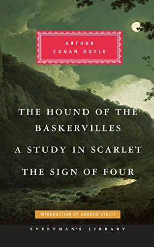 9780375712678: The Hound of the Baskervilles, a Study in Scarlet, the Sign of Four (Everyman's Library (Cloth))