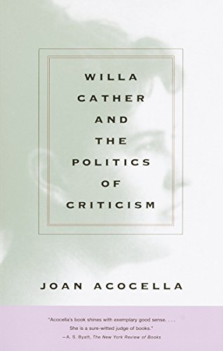 9780375712951: Willa Cather and the Politics of Criticism