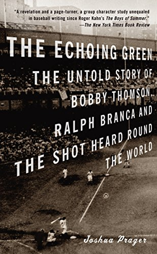 The Echoing Green: The Untold Story of: Joshua Prager