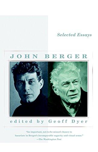 Selected Essays of John Berger: John Berger