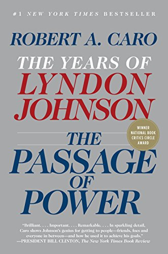 9780375713255: The Passage of Power: The Years of Lyndon Johnson, Vol. IV