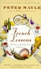 9780375713323: FRENCH LESSONS (ADVENTURES WITH KNIFE,FORK AND CORKSCREW)