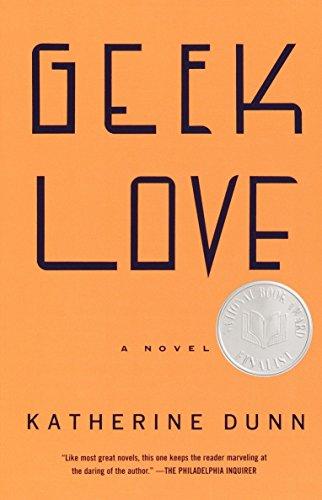 9780375713347: Geek Love (Vintage Contemporaries)