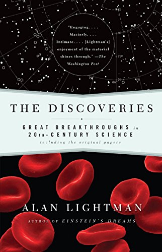 9780375713453: The Discoveries: Great Breakthroughs in 20th-Century Science, Including the Original Papers