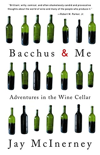 9780375713620: Bacchus & Me: Adventures in the Wine Cellar