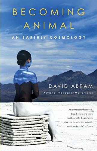 9780375713699: Becoming Animal: An Earthly Cosmology