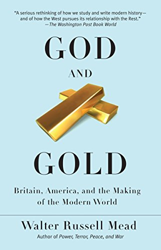 9780375713736: God and Gold: Britain, America, and the Making of the Modern World (Vintage)