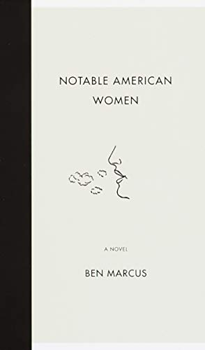 Notable American Women: A Novel (SIGNED)