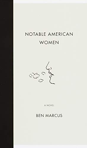 Notable American Women: Marcus, Ben