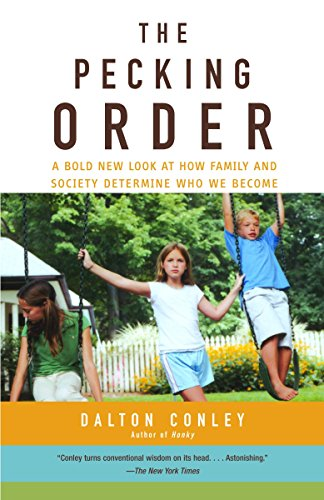 9780375713811: The Pecking Order: A Bold New Look at How Family and Society Determine Who We Become