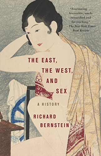 9780375713897: The East, the West, and Sex: A History