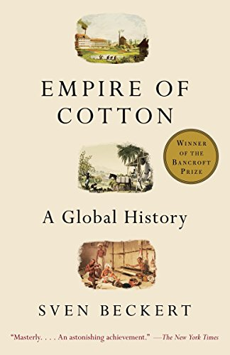 9780375713965: Empire of Cotton: A Global History