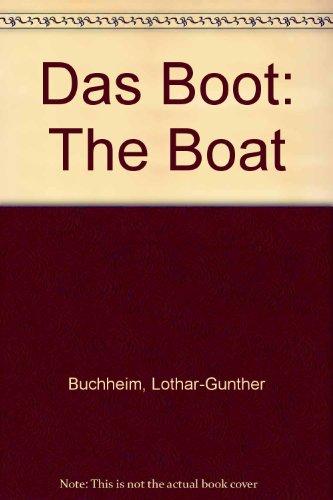 9780375714016: Das Boot: The Boat