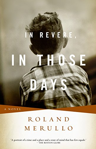 9780375714054: In Revere, in Those Days: A Novel
