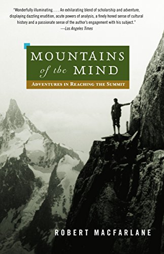 9780375714061: Mountains of the Mind: Adventures in Reaching the Summit (Vintage)