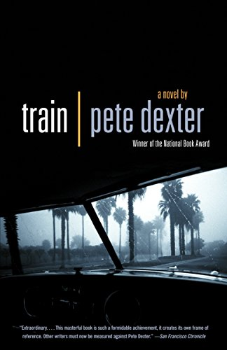 Train (037571409X) by Pete Dexter