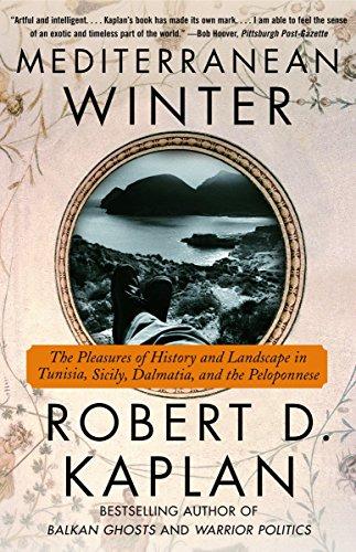 9780375714337: Mediterranean Winter: The Pleasures of History and Landscape in Tunisia, Sicily, Dalmatia, and the Peloponnese