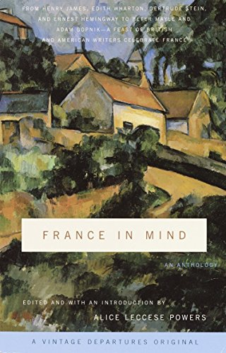France in Mind: An Anthology: From Henry: James, Henry; Irving,