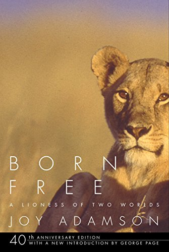 9780375714382: Born Free: A Lioness of Two Worlds