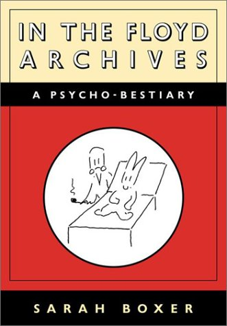 9780375714429: In the Floyd Archives: A Psycho-Bestiary