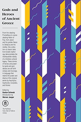Gods And Heroes Of Ancient Greece: Schwab, Gustav