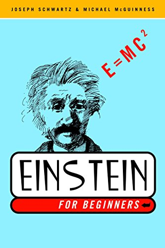 Einstein for Beginners (0375714596) by Joseph Schwartz; Michael McGuinness