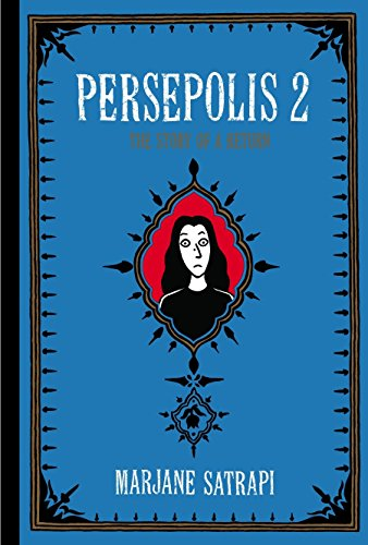 9780375714665: Persepolis 2: The Story of a Return (Pantheon Graphic Novels)