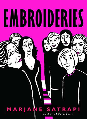 9780375714672: Embroideries (Pantheon Graphic Novels)