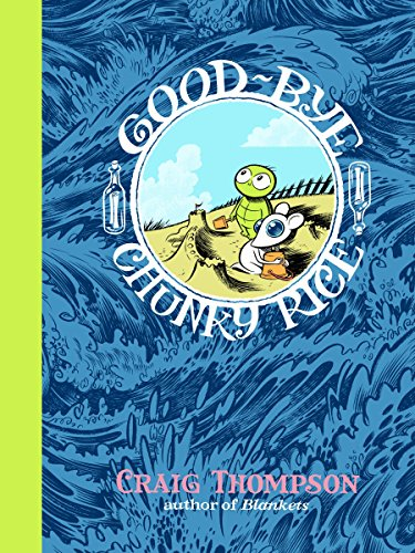 9780375714764: Good-bye, Chunky Rice (Pantheon Graphic Novels)