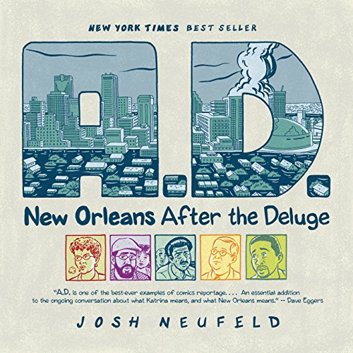 9780375714887: A.D.: New Orleans After the Deluge (Pantheon Graphic Novels)