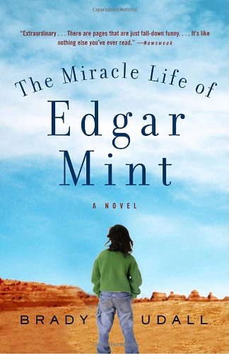 9780375719189: The Miracle Life of Edgar Mint: A Novel