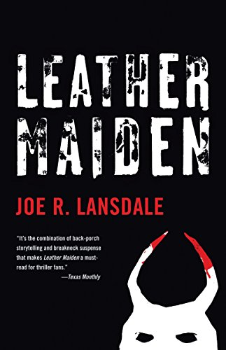 Leather Maiden (Vintage Crime/Black Lizard) (0375719237) by Lansdale, Joe R.